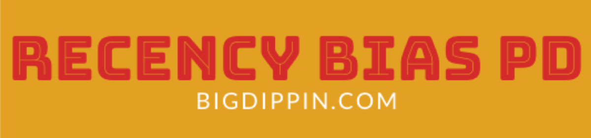 Big Dippin', home of the Recency Bias Police: SVU